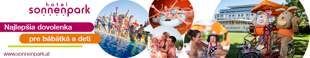 Najlepšia dovolenka pre bábätká a deti - Hotel sonnenpark****